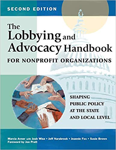 Lobby and Advocacy Handbook for Nonprofit Organizations